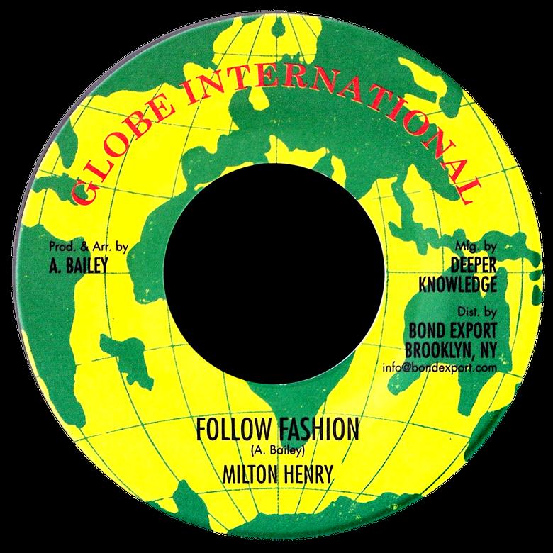 "Image of Milton Henry - Follow Fashion 7"" (Globe International)"