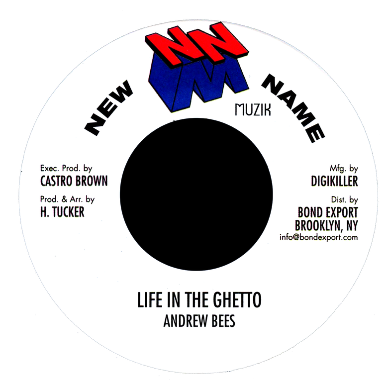 "Image of Andrew Bees - Life in the Ghetto 7"" (New Name Muzik)"