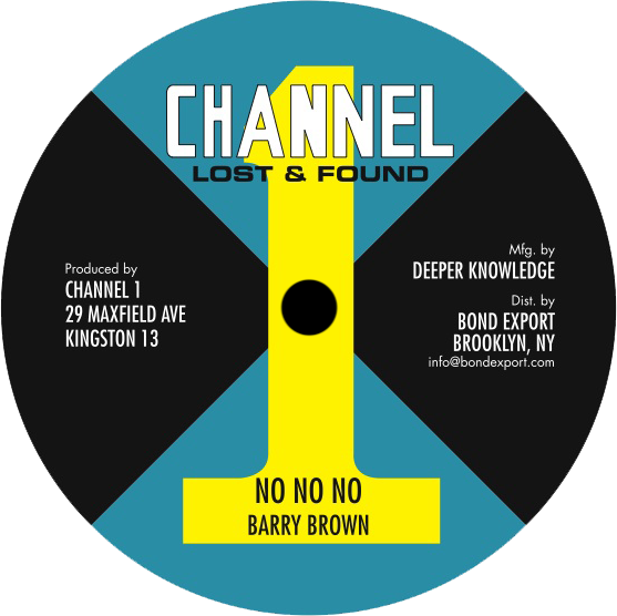"Image of Barry Brown - No No No 10"" (Channel 1)"