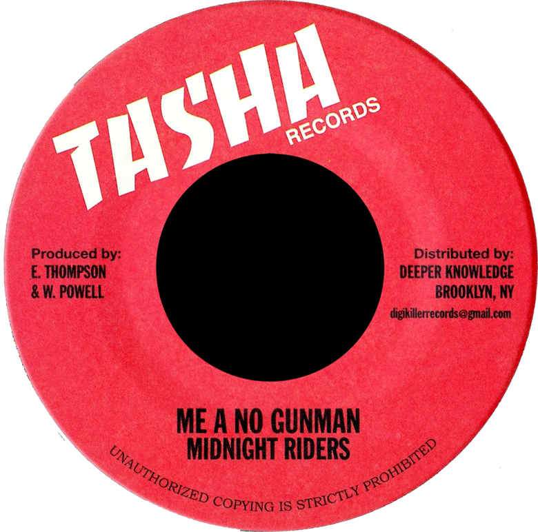 "Image of Midnight Riders - Me a No Gunman 7"" (Tasha)"