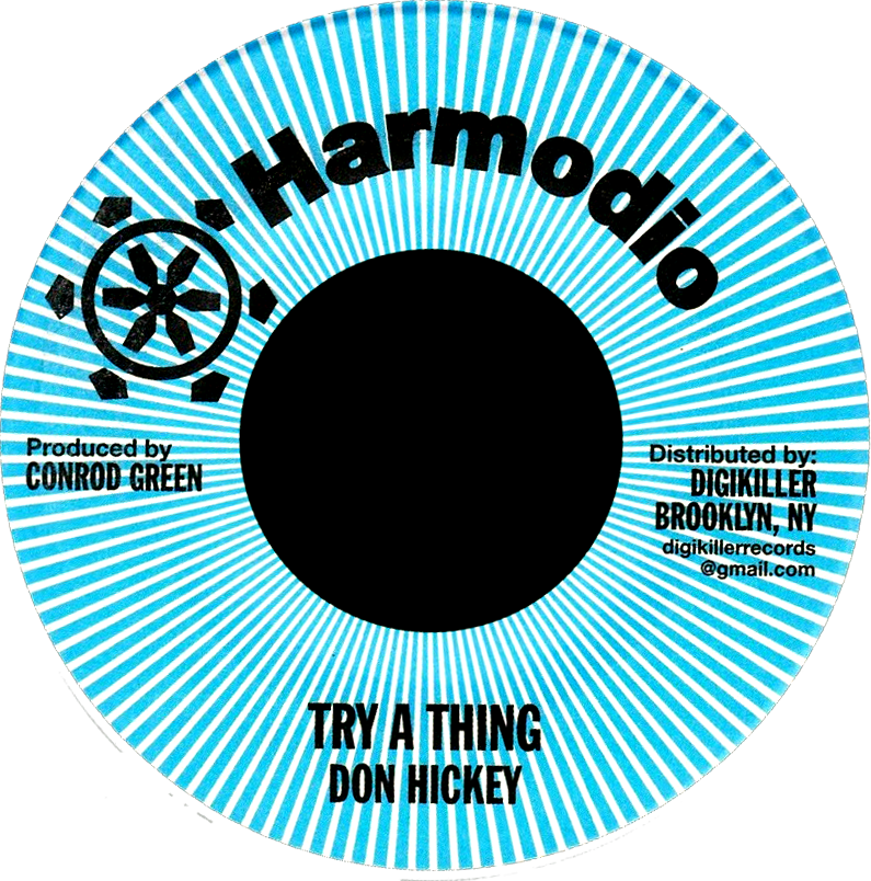 "Image of Don Hickey - Try a Thing 7"" (Harmodio)"