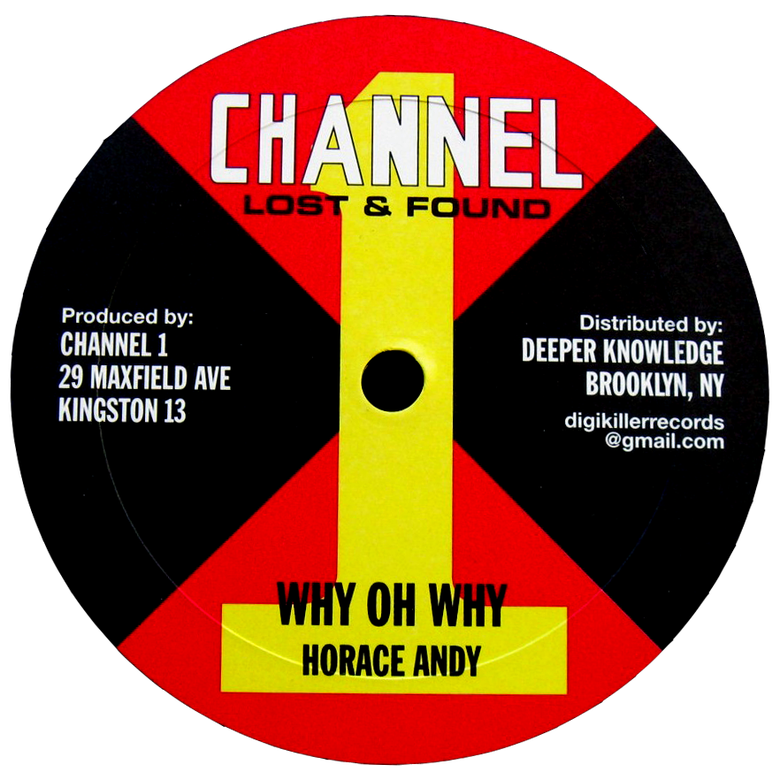 """Image of Horace Andy - Why Oh Why / Satisfy Me 10"""" (Channel 1)"""