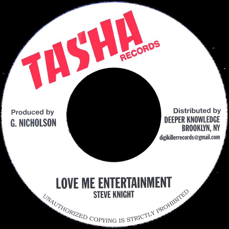 """Image of Steve Knight - Love Me Entertainment 7"""" (Tasha)"""