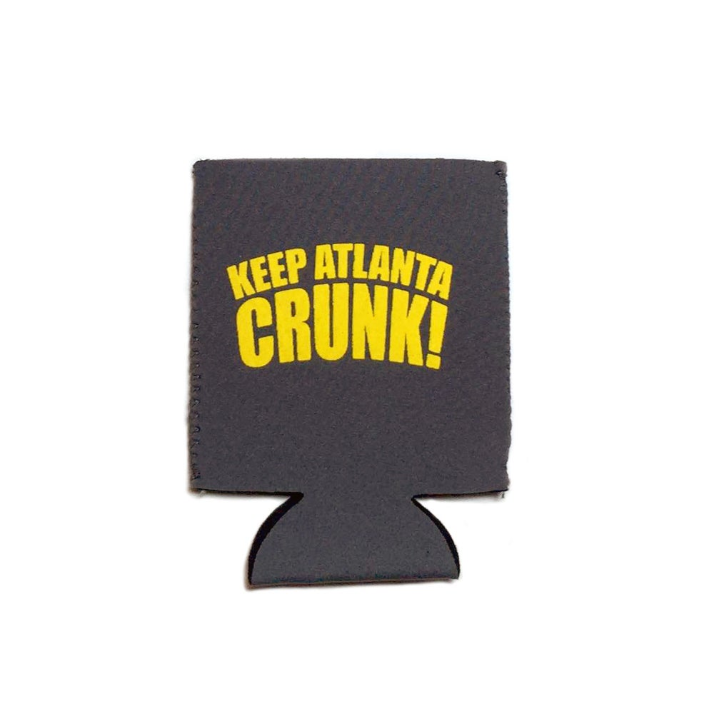 Image of Keep Atlanta Crunk - Koozie
