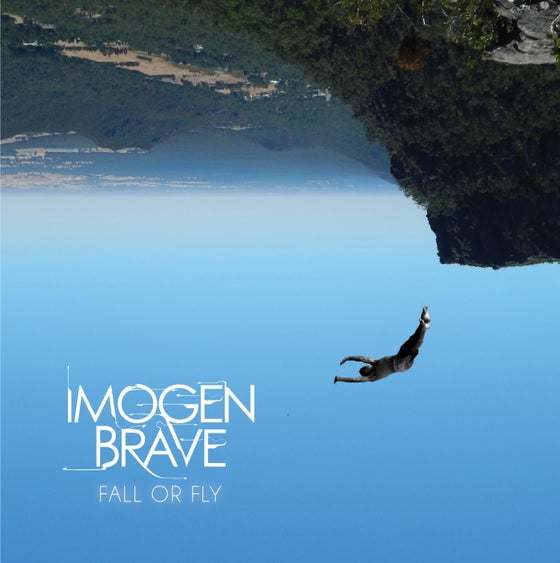 Image of Imogen Brave 'Fall or Fly' EP (2015)