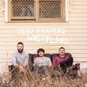 Image of Dead Farmers - Wasteland LP