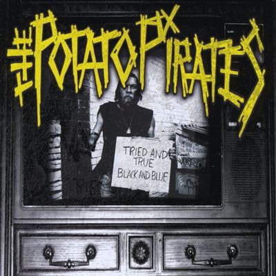 "Image of The Potato Pirates ""Tried and True Black and Blue"" CD"