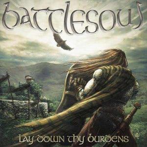 Image of BATTLESOUL - Tir Na Nog (2013) or BATTLESOUL - Lay Down Thy Burdens (2010)