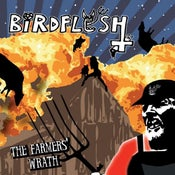 Image of Birdflesh - Farmers Wrath Lp