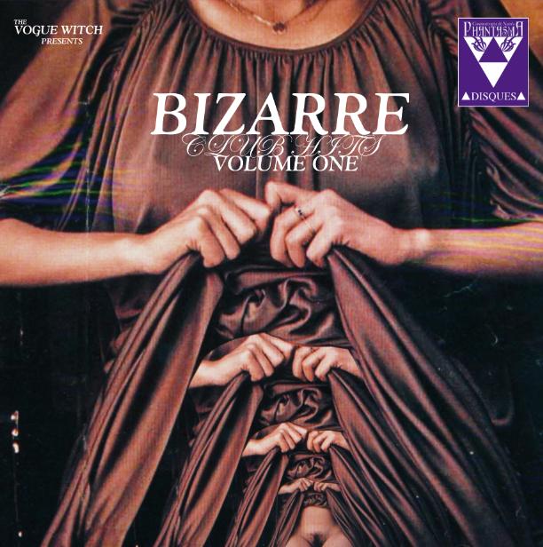 Image of [LIMITED VINYL + DIGITAL] Bizarre Club Hits Volume 1 (Drug Machine, Bathaus...)
