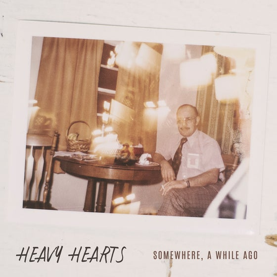 Image of Heavy Hearts - Somewhere A While Ago 7""