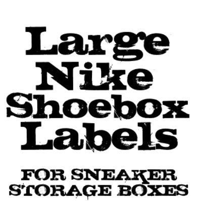LARGE Nike Shoebox Label / 661Stix4Kix