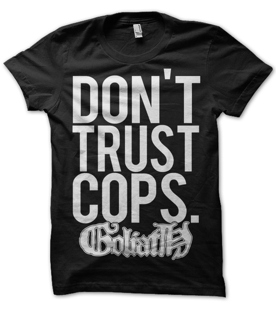 "Image of ""Dont Trust Cops"" Tee"