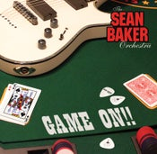 Image of SEAN BAKER ORCHESTRA-GAME ON CD