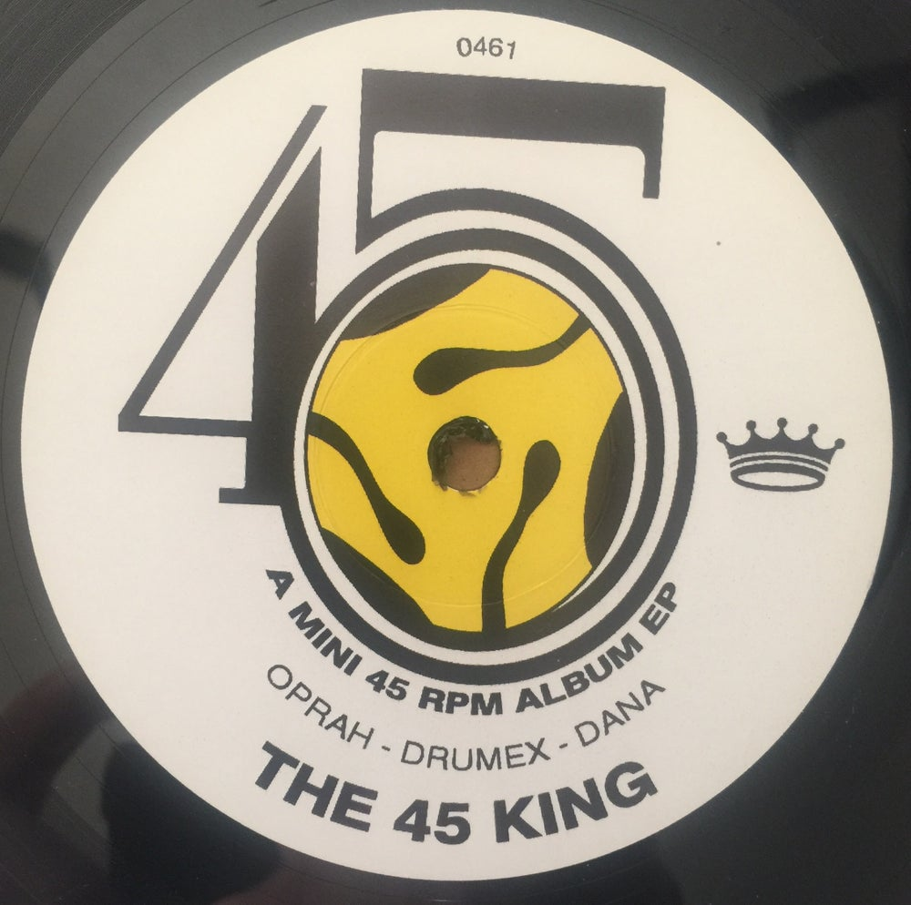 Image of OPRAH/DRUMEX/DANA(A MINI 45 RPM ALBUM EP)-THE 45 KING