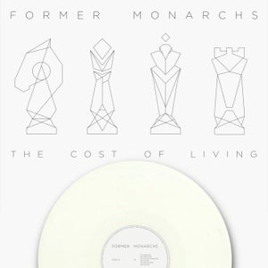 """Image of Former Monarchs - 'The Cost of Living' Debut Album on Limited Edition White 12"""" Vinyl"""