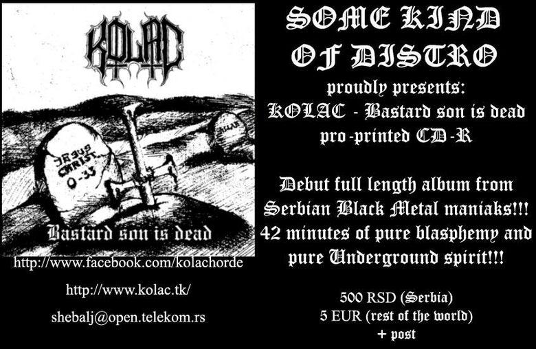 Image of Kolac - Bastard son is dead - 2013 (CD)