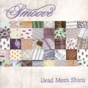 Image of Smoove - Dead Men's Shirts LP or CD
