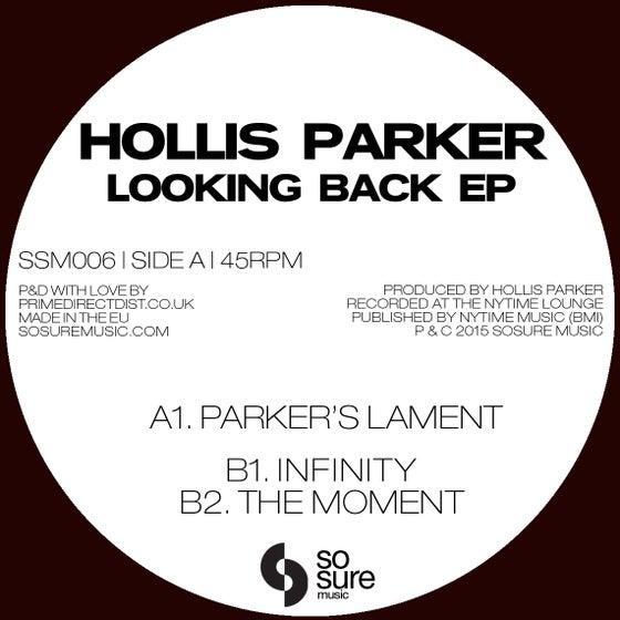 Image of Hollis Parker - Looking Back EP (SSM006)