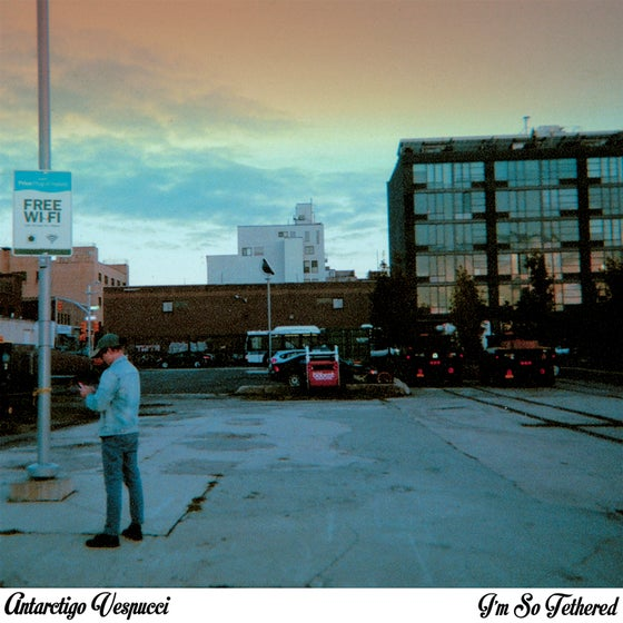 Image of Antarctigo Vespucci - I'm So Tethered 7""