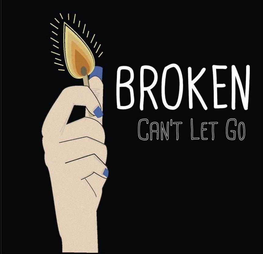 Image of BROKEN - Can't Let Go (CD)