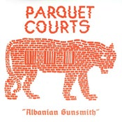 Image of Parquet Courts - Albanian Gunsmith LP