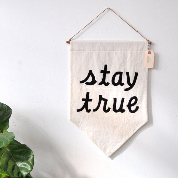 Image of STAY TRUE Banner