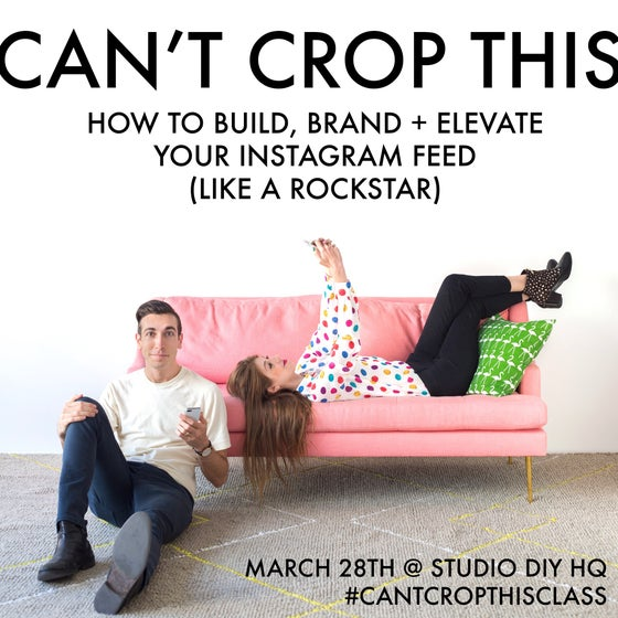 Image of MORNING - Can't Crop This: Build, Brand + Elevate Your Instagram Feed (Like a Rockstar) March 28th