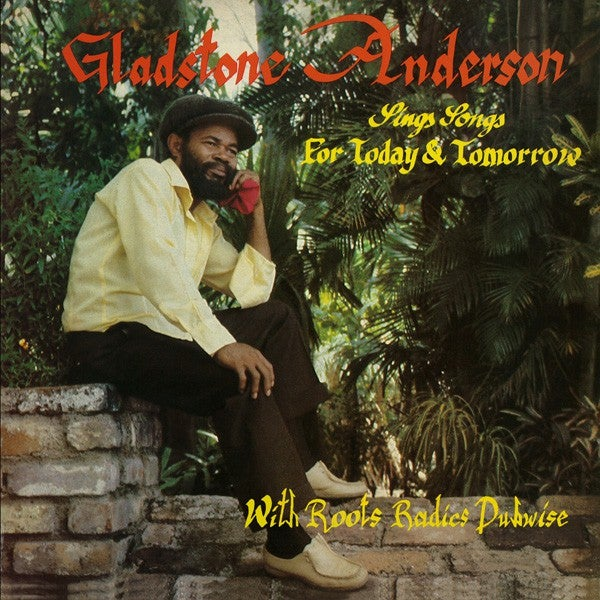 Image of Gladstone Anderson / Roots Radics - Sings Songs... / Radical Dub Session 2LP/2CD (Glad Sound)