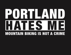 "Image of ""PORTLAND HATES ME"" t-shirt"
