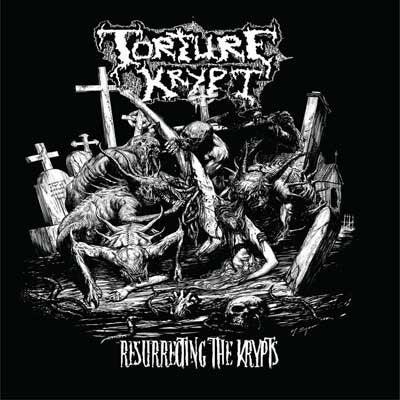 Image of Torture Krypt - Resurrecting the krypt