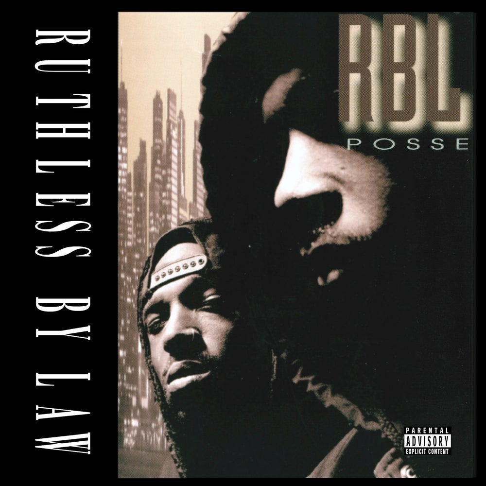 Image of RBL POSSE - Ruthless By Law (Album)