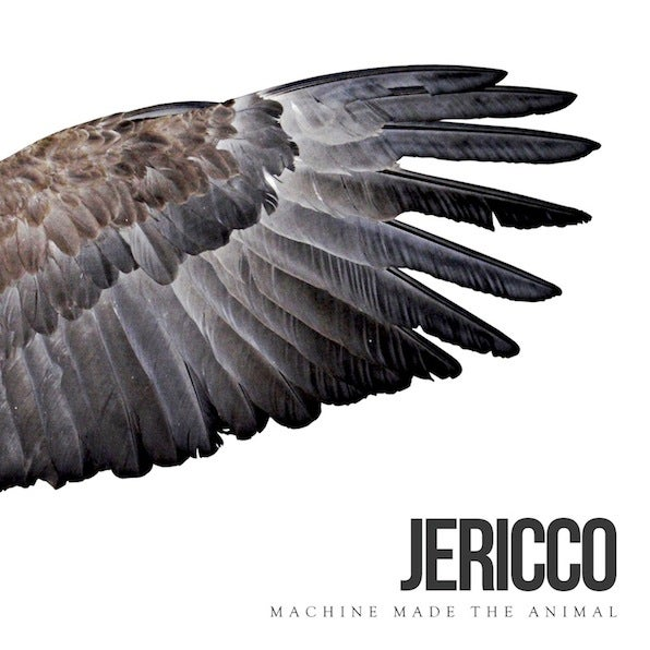 Image of Jericco 'Machine Made The Animal' 2015