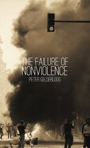 Image of The Failure of Nonviolence by Peter Gelderloos