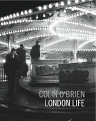 Image of London Life by Colin O'Brien (Published by Spitalfields Life Books)