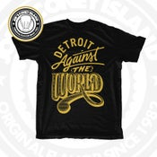 Image of Detroit against the world - black tshirt - gold print