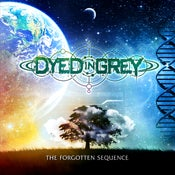Image of Dyed In Grey - The Forgotten Sequence (2015)[Digipak]