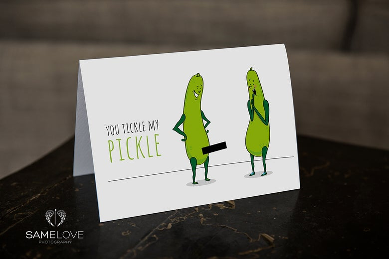 Image of You Tickle My Pickle
