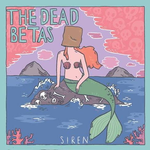 Image of The Dead Betas - Siren EP