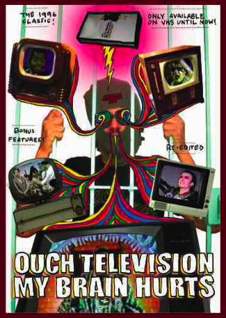 Image of OUCH TELEVISION MY BRAIN HURTS!