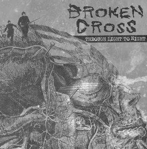 "Image of BROKEN CROSS ""Through Light to Night"" LP"