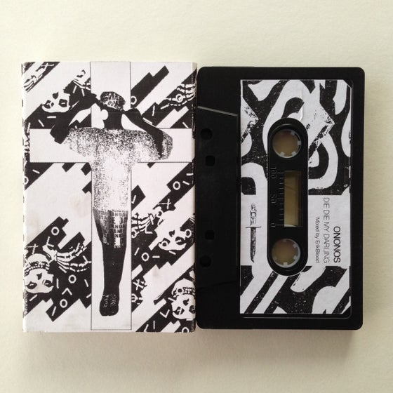 "Image of Ononos ""Die Die My Darling"" b/w ""Stairway Melting"" Cassette Single"