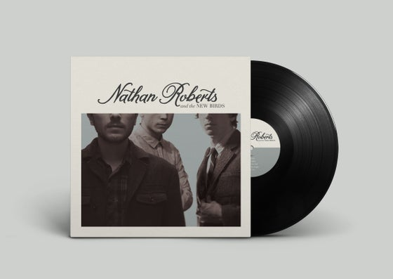 Image of Nathan Roberts & The New Birds Vinyl
