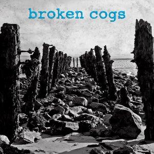 """Image of Broken Cogs - S/T 7"""" (blue vinyl)"""