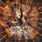 Image of Obsolete Mankind 'False Awakening'