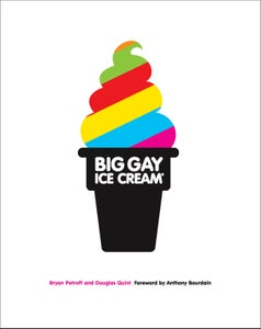 "Image of Signed Copy of ""Big Gay Ice Cream: Saucy Stories & Frozen Treats: Going All the Way with Ice Cream"""