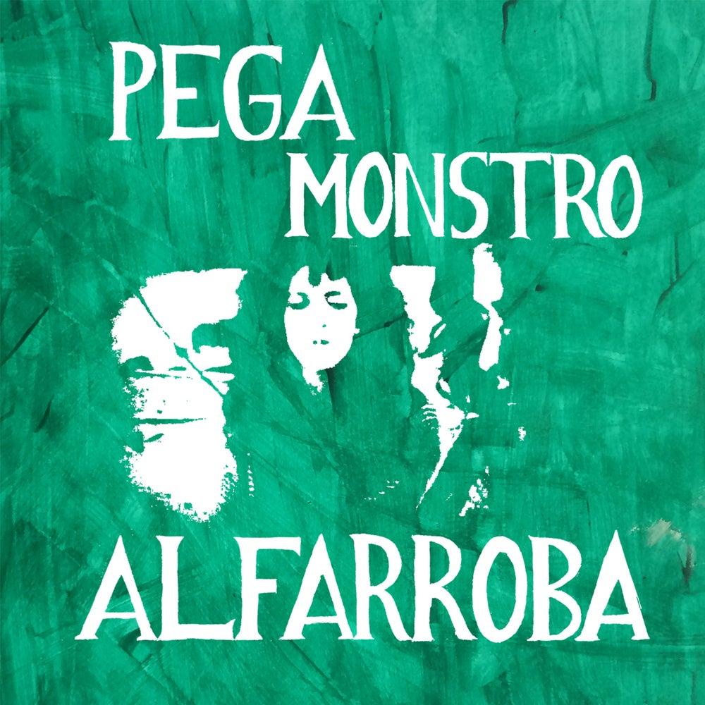 Image of PEGA MONSTRO - 'Alfarroba' LP/CD