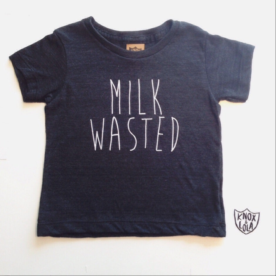 Image of MILK WASTED TEE