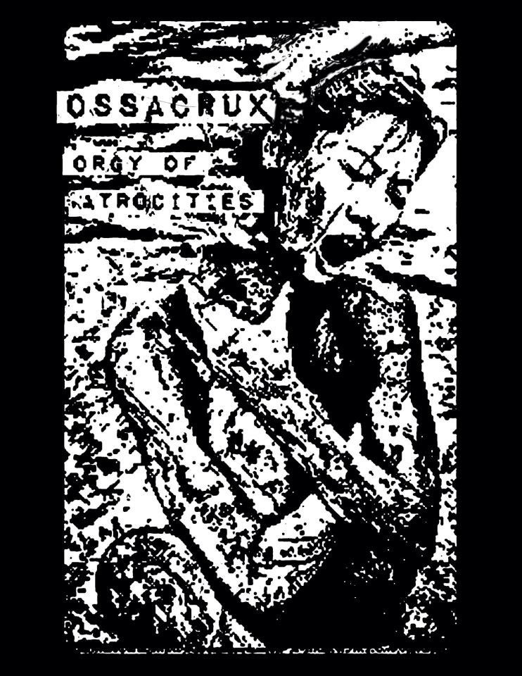 Image of OSSACRUX - Orgy of Atrocities 7""