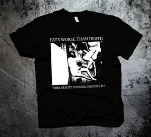 Image of Your Beauty Disgusts Me T-shirt